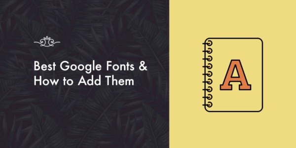 Best Google Fonts & How to Add Them!