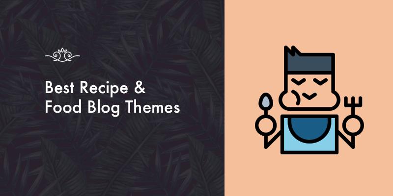 Food Blog themes!